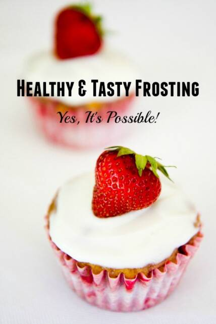 Healthy and Tasty Frosting is Possible