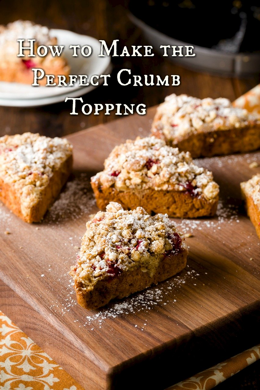 How to Make Perfect Crumb Topping