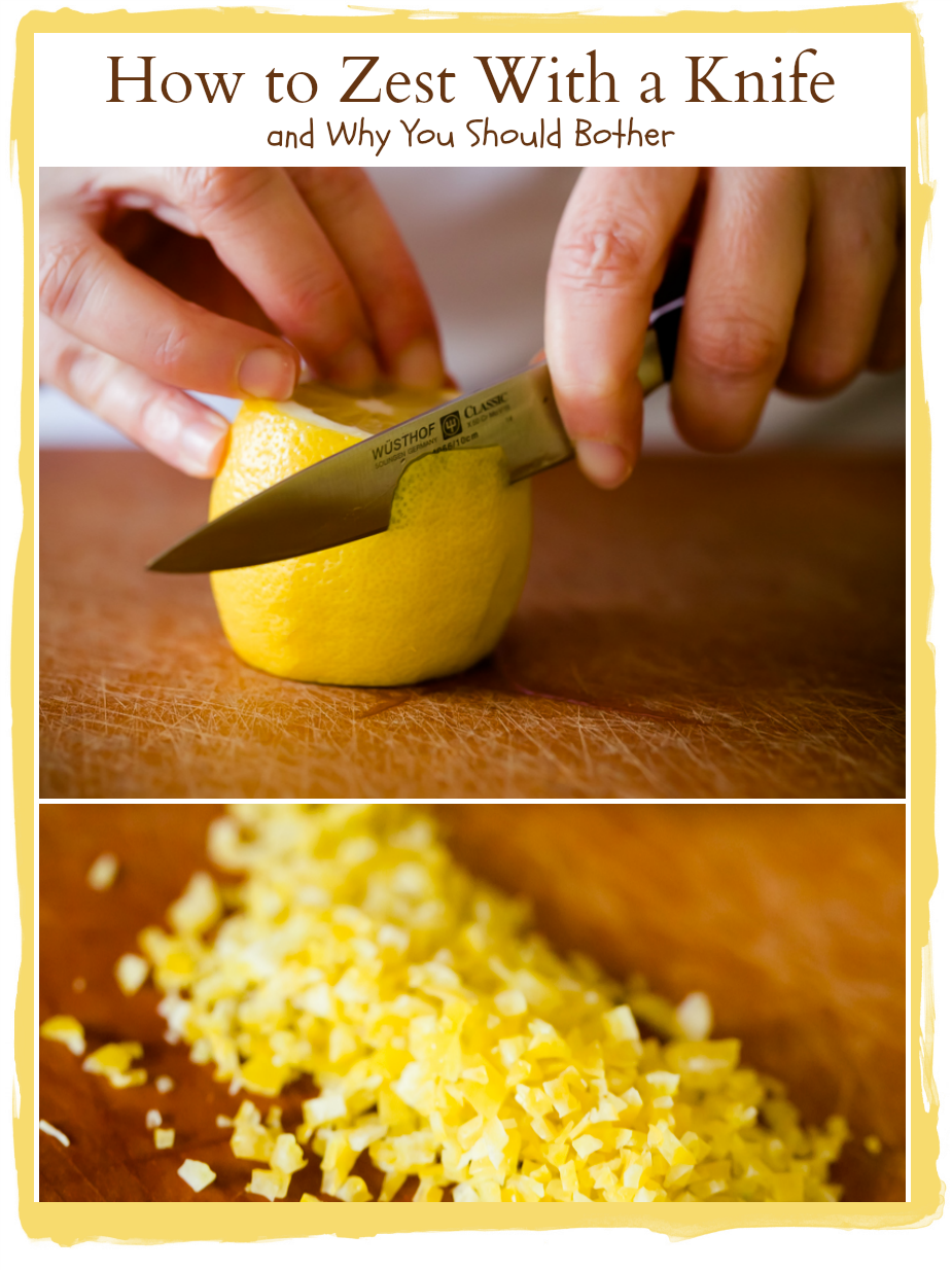 How to Zest With a Knife and Why You Should Bother