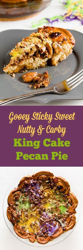Gooey Sticky Sweet King Cake Pecan Pie