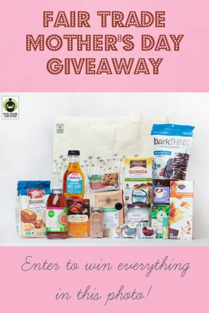 Fair Trade Mother's Day Giveaway!