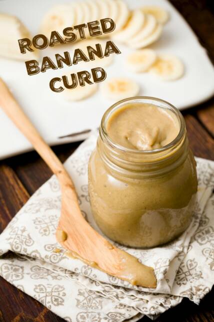 Roasted Banana Curd is the New Cookie Butter