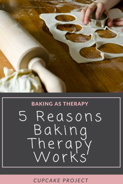 5 Reasons Baking Therapy Works